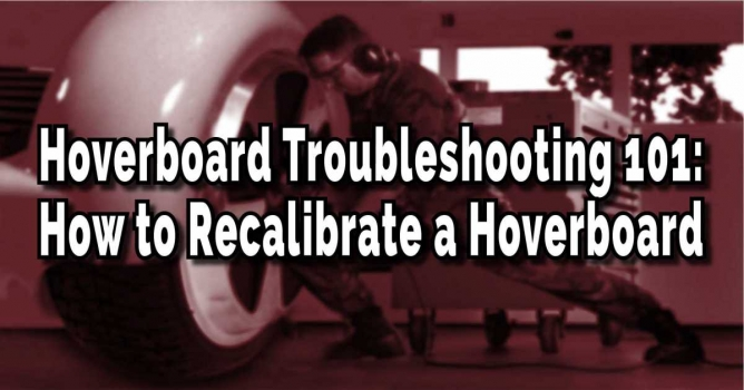 Calibrating your hoverboard is quick and easy and will solve many problems
